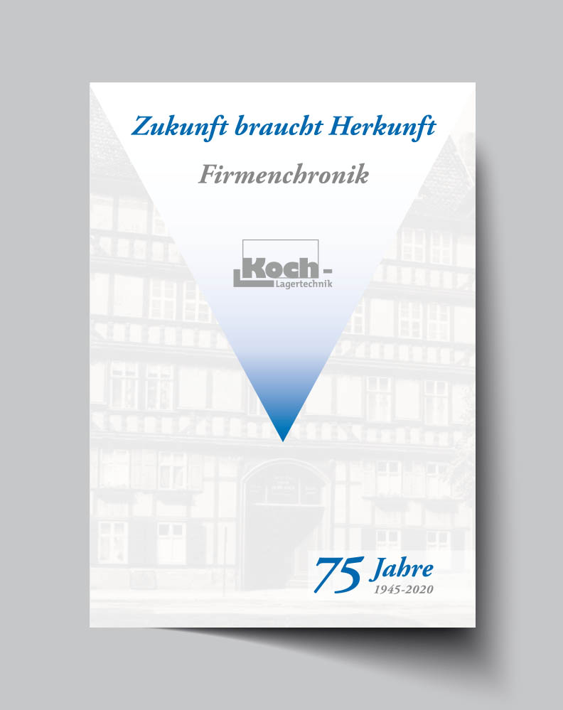 Print | Firmenchronik | Koch Lagertechnik | Werbeagentur Siekmann
